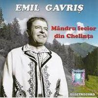 Emil Gavris - Mandru fecior din Chelinta