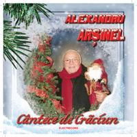 Alexandru Arsinel - Cantece de Craciun