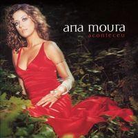 Ana Moura - Aconteceu
