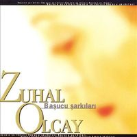 Zuhal Olcay - Basucu Sarkilari