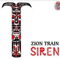 Zion Train - Siren