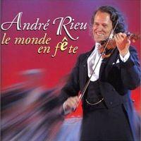 Andre Rieu - Le Monde en Fête