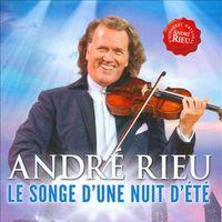 Andre Rieu - Le Songe d'une Nuit d'Été