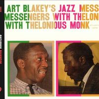 Art Blakey and The Jazz Messengers - Art Blakey's Jazz Messengers with Thelonious Monk
