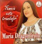 Maria Dragomiroiu - Femeia este trandafir