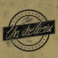 Download Clue - Un Deliciu (album)