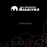 Les Elephants Bizarres - Zoologic