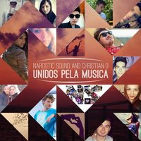 Download Narcotic Sound feat. Christian D - Unidos pela Musica (Radio Killer Remix)