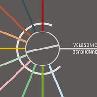 VELOSONICS - Roundhouse