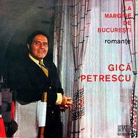 Gica Petrescu - La margine de Bucuresti
