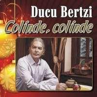 Ducu Bertzi - Colinde, Colinde